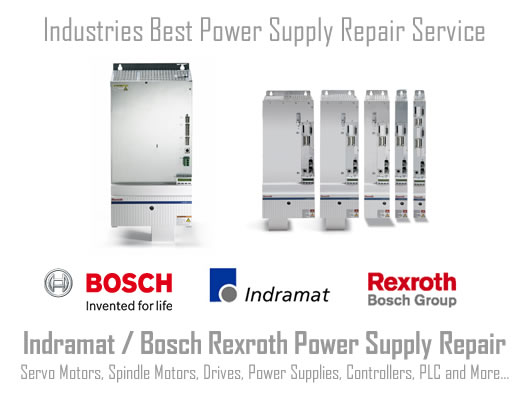 Expert Power Supply repair service for all Indramat, Rexroth. Bosch products.